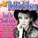 デビー・ギブソン/ベスト〜ロスト・イン・ユア・アイズ Debbie Gibson/Lost In Your Eyes & Other Hits / (CD)WQCP-1546-HPM