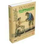 【洋書】Encyclopedia for the Art and History of Tattooing タトゥーの芸術と歴史の事典