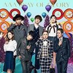 AAA(トリプルエー)/WAY OF GLORY (CD)(スマプラ対応) AVCD-93598 2017/2/22発売