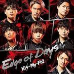 Kis-My-Ft2(�����ޥ�)��Edge of Days (��������A) (CD+DVD) AVCD-94663