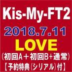 ����3�糧�åȡ�3��Ʊ��������ŵ�ա� Kis-My-Ft2(�����ޥ�)��LOVE (��������A)(��������B)(�̾���) [CD] �˥塼���� AVCD-94131 / AVCD-94132 / AVCD-94
