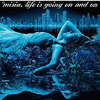 MISIA(ミーシャ)/Life is going on and on(通常盤) [CD] BVCL-947 2018/12/26発売