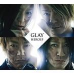 GLAY(グレイ)/HEROES/微熱(A)girlサマー/つづれ織り〜so far and yet so close〜 [CD+DVD] 2015/5/25発売 PCCN-19