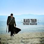 長渕剛/BLACK TRAIN(通常盤/初回プレス盤) [CD] POCS-1621 2017/8/16発売