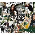 【特典配布終了】 milet (ミレイ)/eyes(初回生産限定盤A) (CD+Blu-ray) SECL-2570