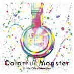 Little Glee Monster(リトルグリーモンスター)/Colorful Monster [2CD][通常盤] 2016/1/6発売 SRCL-8964