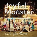 Little Glee Monster(リトルグリーモンスター)/Joyful Monster(初仕様付期間生産限定盤)(CD) SRCL-9280 2017/1/6発売