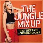 SPICY CHOCOLATE(スパイシー) & THE MONSTER CREW/THE JUNGLE MIX UP [CD] UICV-1100 2018/8/15発売