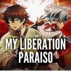 ナノ/MY LIBERATION/PARAISO(アニメ盤)[CD] VTCL-35251 2017/2/1発売