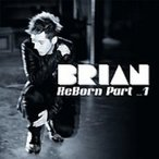 Brian / ReBorn Part 1 (Mini Album)