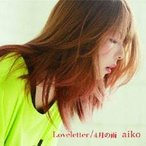 aiko Loveletter/4月の雨(初回限定カラートレイ仕様) [Limited Edition]