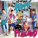 PUPPY(初回限定盤A) Single, CD+DVD, Limited Edition, Maxi FTISLAND