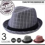 中折れハット 中折れ帽 マニッシュハット 格子柄 チェック HAT CAP 帽子 BCH-20074M メンズ レディース