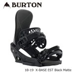 ╞├┼╡двдъ е╨б╝е╚еє е╙еєе╟егеєе░ ╢т╢ё 18-19 BURTON X-BASE EST Black Matte еие├епе╣е┘б╝е╣ ╞№╦▄└╡╡м╔╩