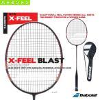 バボラ バドミントンラケット エックスフィール ブラスト/X-FEEL BLAST(BBF602231)