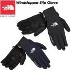 THE NORTH FACE ノースフェイス Windstopper Etip Glove ウインドストッパーイーチップグローブ ユニセックス NN61617 スキー スノーボード