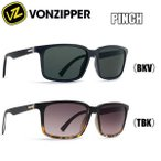 【20%OFF】VON ZIPPER(ボンジッパー)PINCH(BKV)(TBK)【ストリートカジュアル サーフサングラス ストリートサングラス セレブサングラス 】
