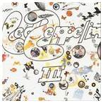 Yahoo!ぐるぐる王国 スタークラブ【輸入盤】LED ZEPPELIN レッド・ツェッペリン/III(CD)