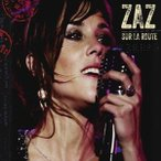 【輸入盤】ZAZ ザーズ/SUR LA ROUTE! (NEW VERSION)(CD)