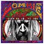 輸入盤 ROB ZOMBIE / VENOMOUS RAT REGENERATION VENDER [CD]