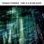 【輸入盤】THOMAS STRONEN トーマス・ストローネン/TIME IS A BLIND GUIDE(CD)