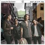 【輸入盤】AMERICAN AUTHORS アメリカン・オーサーズ/WHAT WE LIVE FOR(CD)