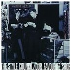 Yahoo!ぐるぐる王国 スタークラブ【輸入盤】STYLE COUNCIL スタイル・カウンシル/OUR FAVORITE SHOP (REMASTER)(CD)