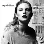【輸入盤】TAYLOR SWIFT テイラー・スウィフト/REPUTATION(CD)