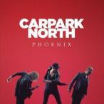 【輸入盤】CARPARK NORTH カーパーク・ノース/PHOENIX(CD)