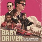 ͢���� O.S.T. / KILLER TRACKS FROM THE MOTION PICTURE BABY DRIVER [CD]