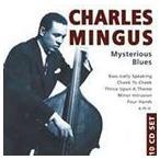 【輸入盤】CHARLES MINGUS チャールズ・ミンガス/MYSTERIOUS BLUES (1OCD)(CD)