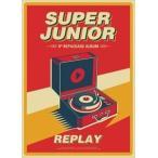 ͢���� SUPER JUNIOR / 8TH ALBUM REPACKAGE �� REPLAY [CD]