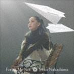 中島美嘉/Forget Me Not(初回生産限定盤/CD+DVD)(CD)