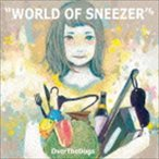 OverTheDogs/WORLD OF SNEEZER(CD)