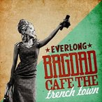 BAGDAD CAFE THE trench town / EVERLONG [CD]