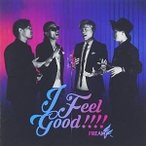FREAK/I Feel Good!!!!(CD+スマプラ)(CD)