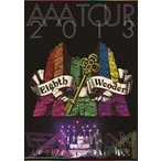 AAA TOUR 2013 Eighth Wonder(通常盤)(DVD)