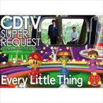 Every Little Thing/CDTVスーパーリクエストDVD〜Every Little Thing〜(DVD)