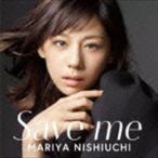西内まりや / Save me(通常盤/CD+DVD) [CD]