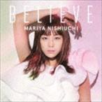 西内まりや / BELIEVE(通常盤/CD+DVD(スマプラ対応)) [CD]