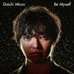 三浦大知 / Be Myself(MUSIC VIDEO盤/CD+DVD) [CD]