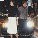 Every Little Thing / fragile/JIRENMA [CD]