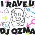 ravex / I RAVE U feat. DJ OZMA/HOUSE NATION feat. LISA(CD+DVD) [CD]