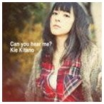 北乃きい/Can you hear me?(CD+DVD ※「Can you hear me?」Music Video、Mini Document収録/ジャケットA)(CD)