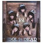 BiS / IDOL is DEAD(期間限定生産盤/CD+DVD) [CD]
