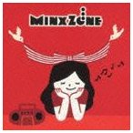 MinxZone / この世で一番大切な日 songs [CD]