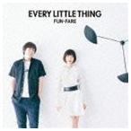 Every Little Thing / FUN-FARE [CD]