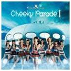 Cheeky Parade/Cheeky Parade I(通常盤)(CD)