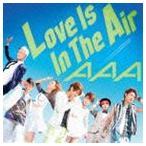 AAA/Love Is In The Air(CD+DVD/ジャケットA)(CD)