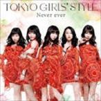 東京女子流/Never ever(通常盤)(CD)